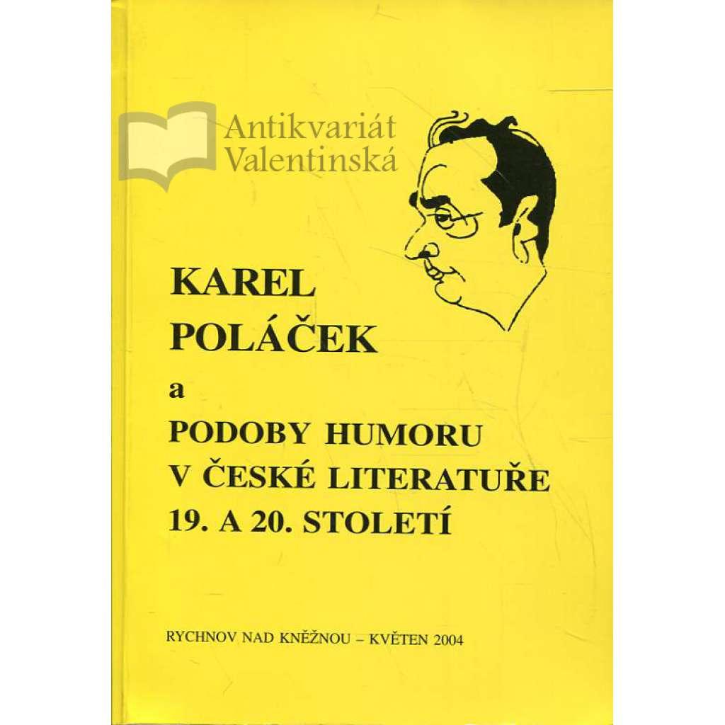 Karel Poláček a podoby humoru v české literatuře 19. a 20. století (sborník příspěvků ze sympozia)