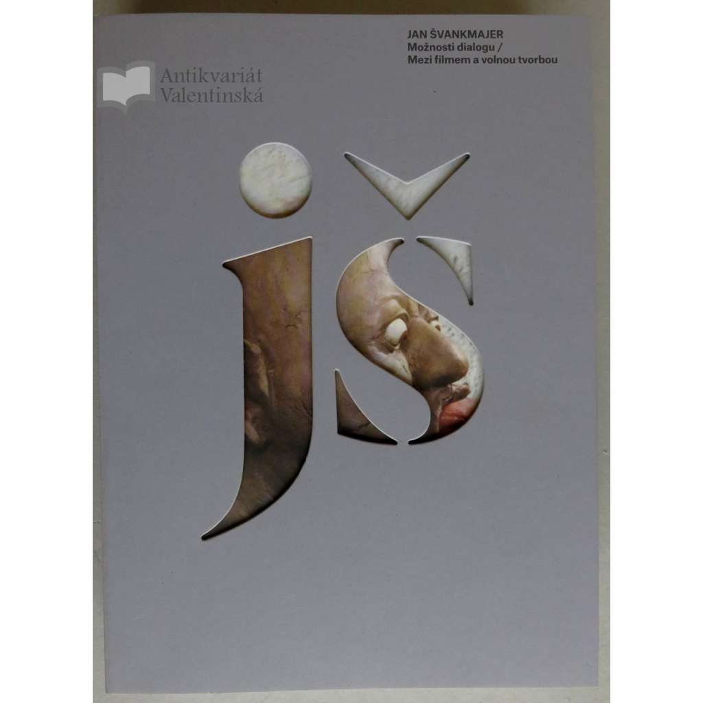 Jan Švankmajer - Dimensions of Dialogue / Between Film and Fine Art