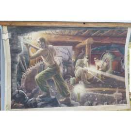 Mechanizace práce v dolech - brázdicí stroj - školní plakát