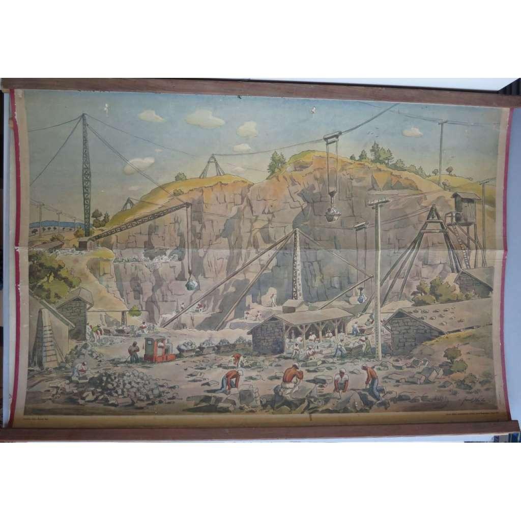 Žulový lom - těžba - školní plakát