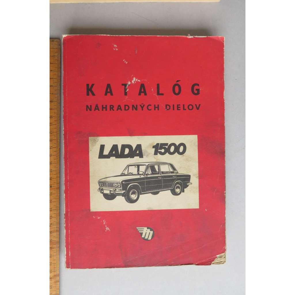 LADA 1500 - KATALOG NÁHRADNÝCH DIELOV - NÁHRADNÍ DÍLY -SK