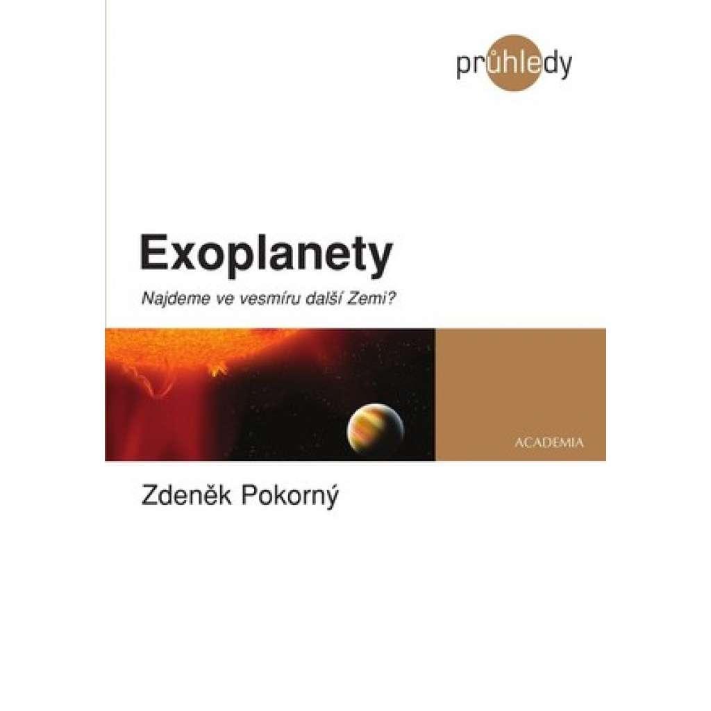 Exoplanety. Najdeme ve vesmíru další Zemi?