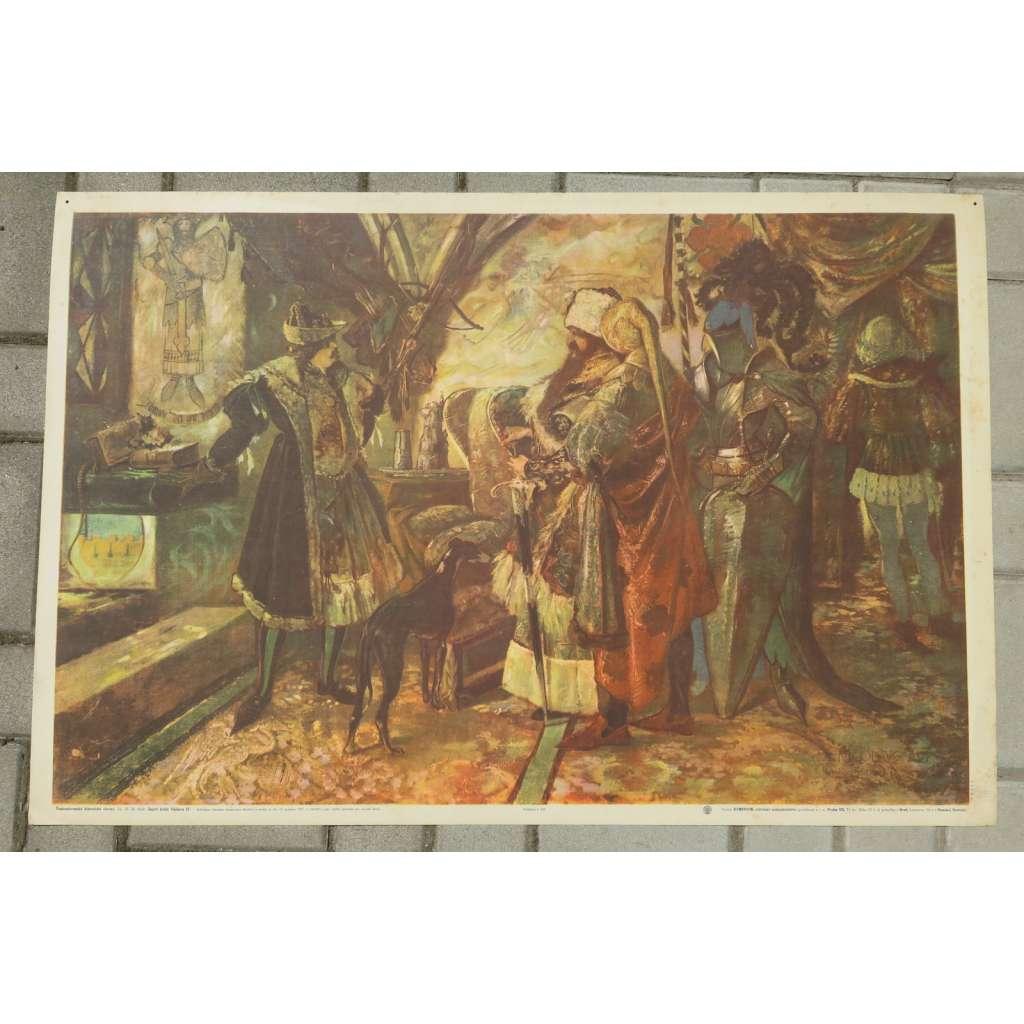 Zajetí krále Václava IV. - obrazový školní plakát