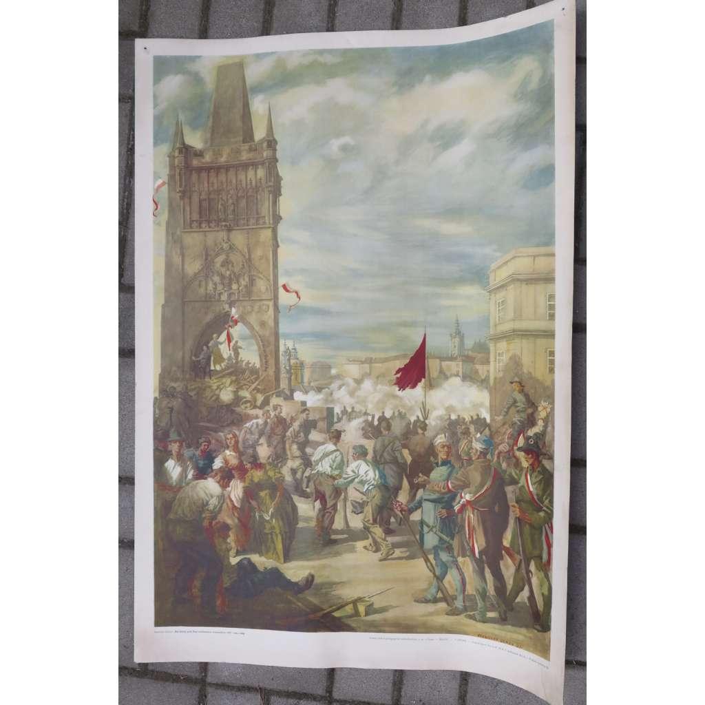 Barikády pod staroměstskou mosteckou věží v roce 1848 - školní plakát