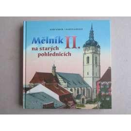 Mělník na starých pohlednicích II