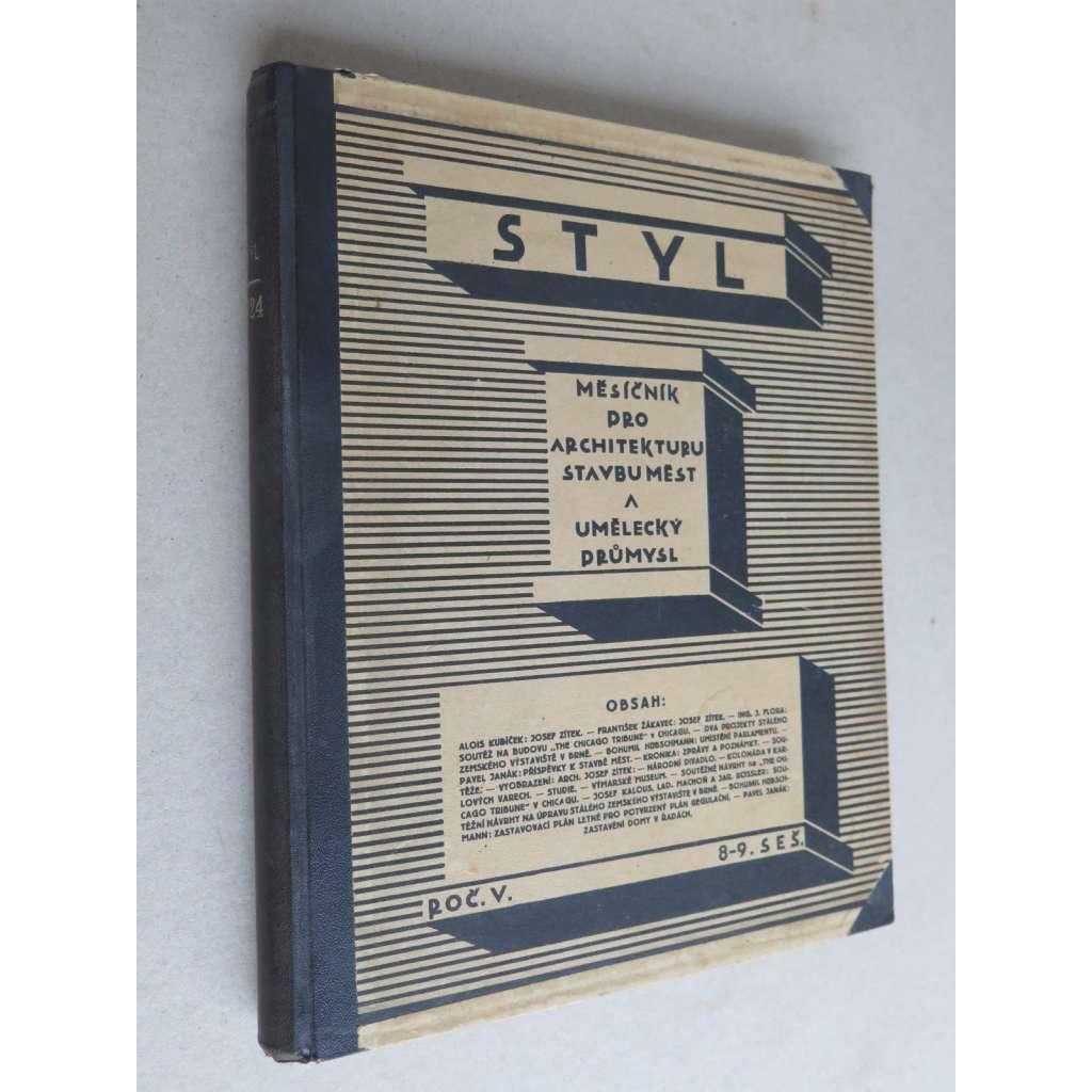 STYL. Časopis pro architekturu, stavbu měst a umělecký průmysl, ročník V. (X.), 1924-1925 (chybí titul a obsah)