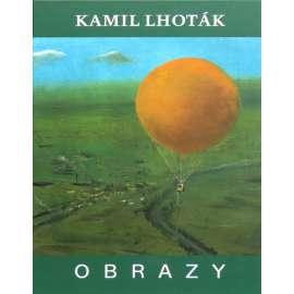 Kamil Lhoták. Obrazy (souborné dílo Kamila Lhotáka, sv. 3.)