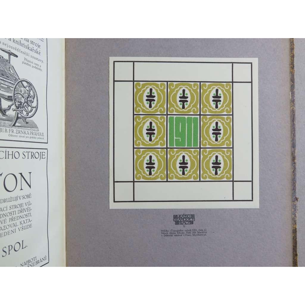 Typografia (+PŘÍLOHY). Ročník XXI. (21.) - 1910. Odborný list knihtiskařů