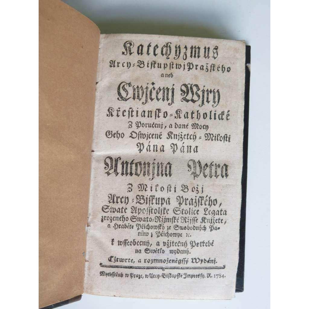 Katechismus arcibiskupství pražského aneb cvičení víry křesťansko-katolické (1784)