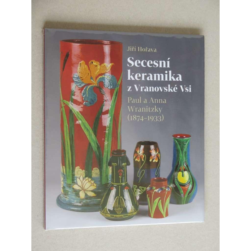 Secesní keramika z Vranovské Vsi. Paul a Anna Wranitzky (1874-1933)
