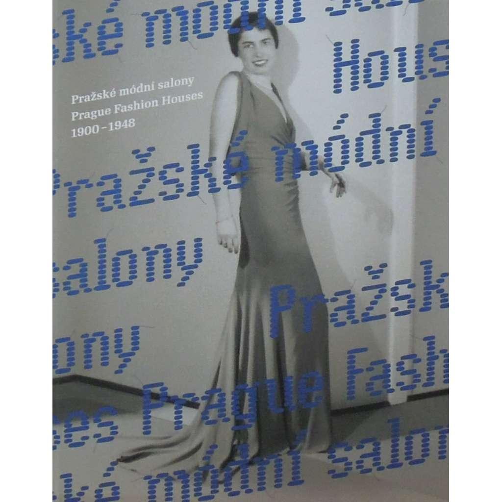 Pražské módní salony 1900 - 1948 / Prague Fashion Houses