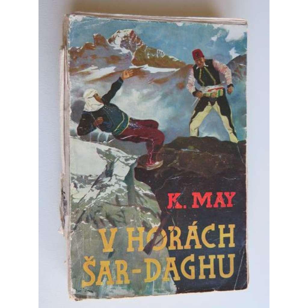 V horách Šar-Daghu: román z cyklu Ve stínu Padišaha.