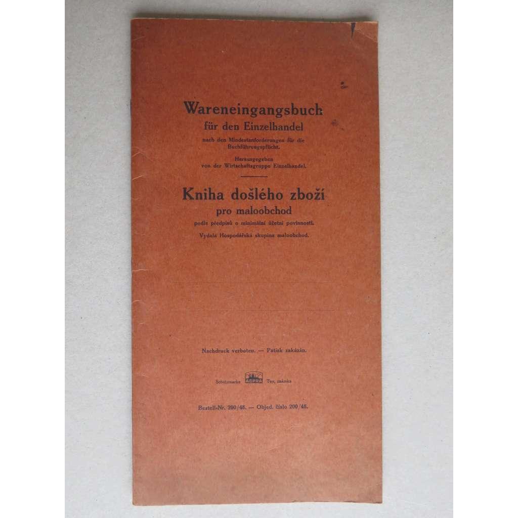 Kniha došlého zboží pro Maloobchod - Wareneingangsbuch fur den Enzelhandel