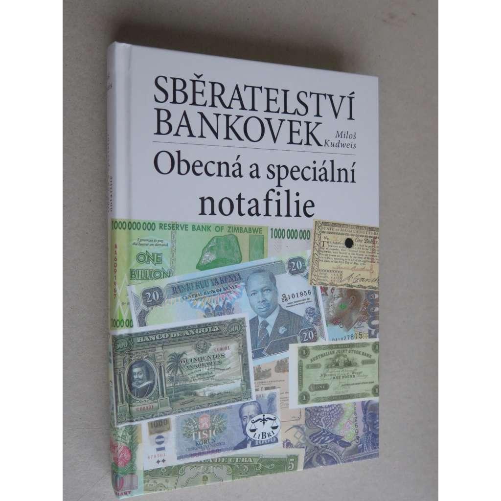 Sběratelství bankovek, obecná a speciální notafilie