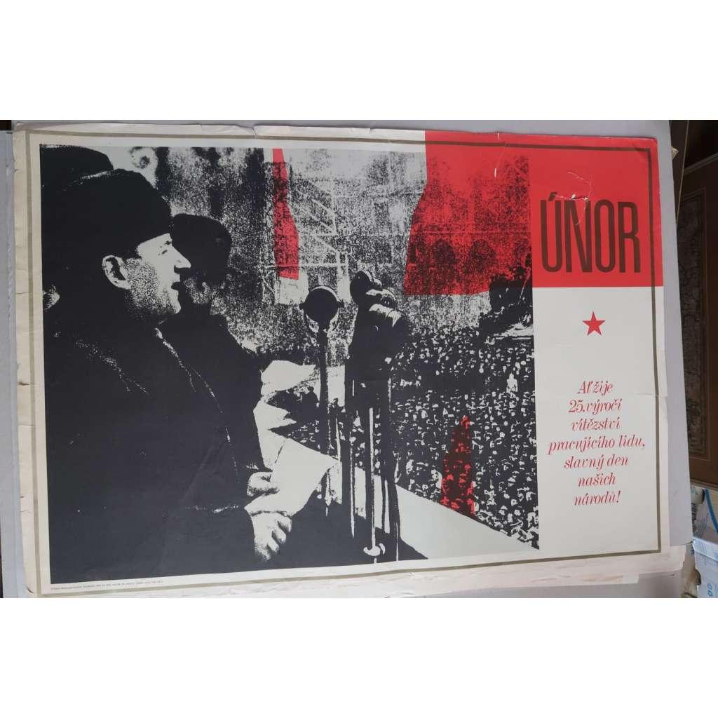 Plakát - Vítězný únor 25. výročí - komunismus, propaganda (1973) - Klement Gottwald (poškoz.)