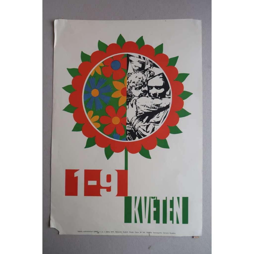 Plakát - Svátek práce -  Osvobození Povstání 1. máj květen - komunismus, propaganda