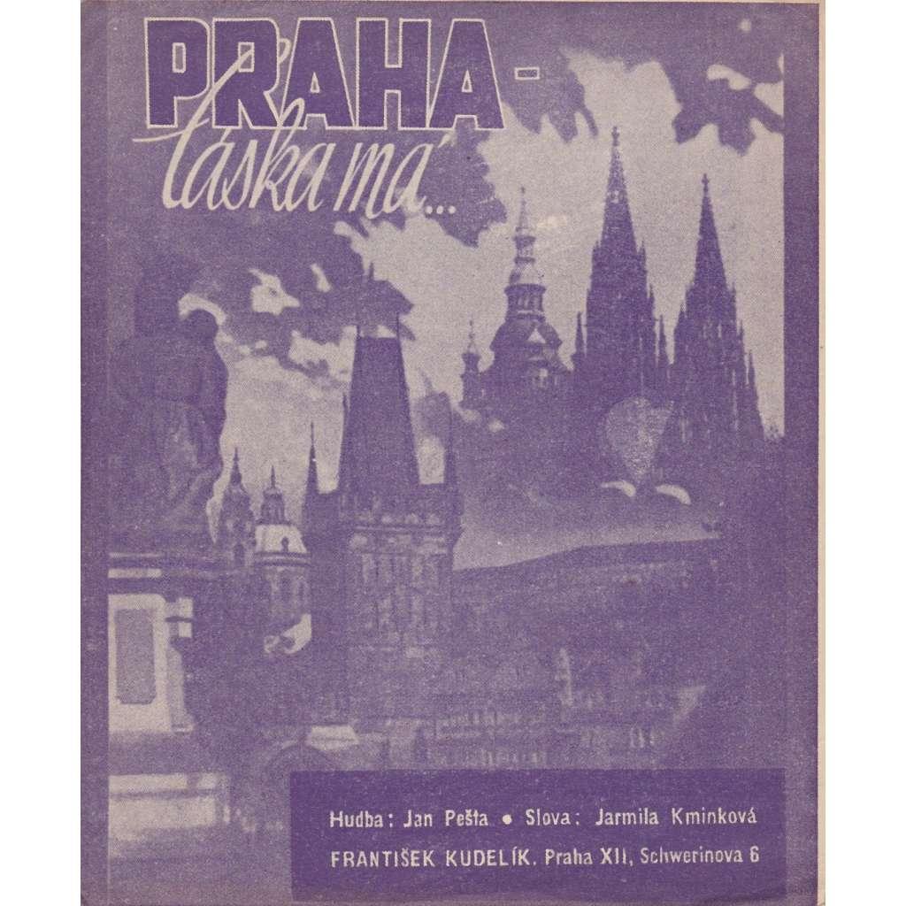 Praha - láska má...