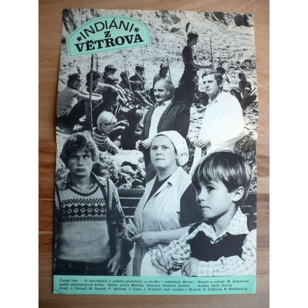 Indiáni z Větrova (filmový plakát, film ČSSR, režie Július Matula, Hrají: Michael Dymek, Jiří Strnad, Josef Somr)