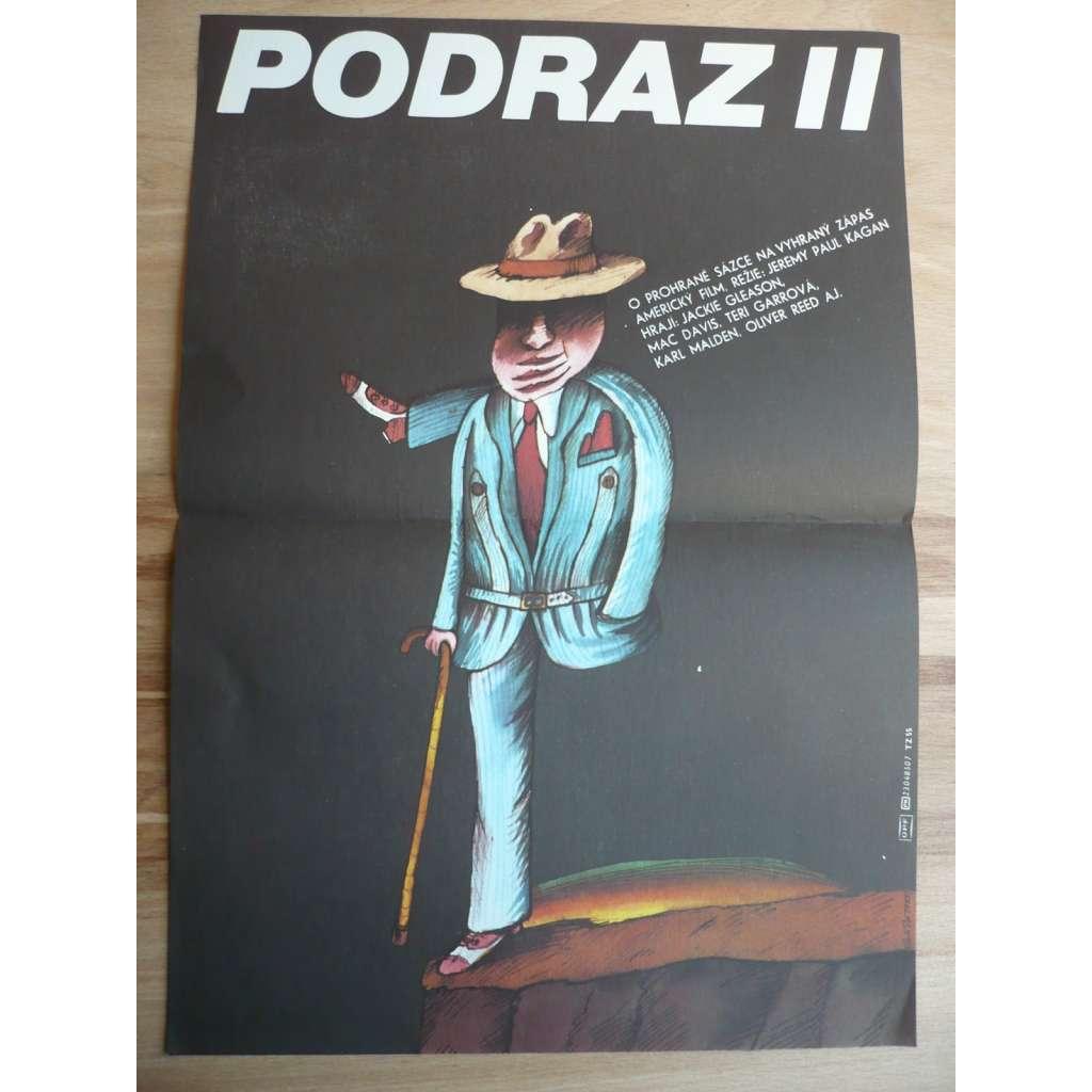 Podraz 2 (filmový plakát, film USA 1983, režie Jeremy Kagan, Hrají: Jackie Gleason, Mac Davis, Teri Garrová)