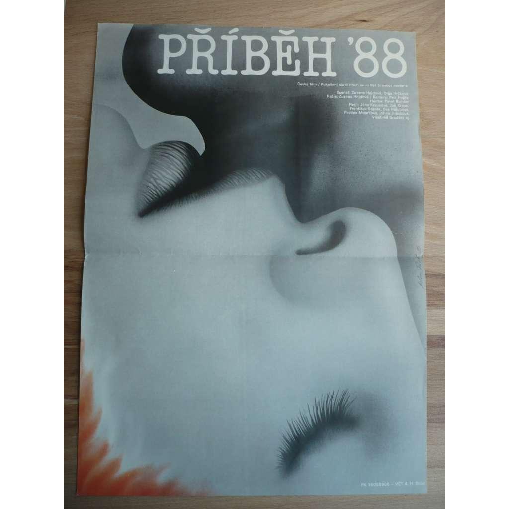 Příbeh '88 (filmový plakát, film ČSR 1989, režie Zuzana Zemanová Hojdová, Hrají: Jana Krausová, Jan Kraus, Eva Holubová, Jiřina Jirásková)