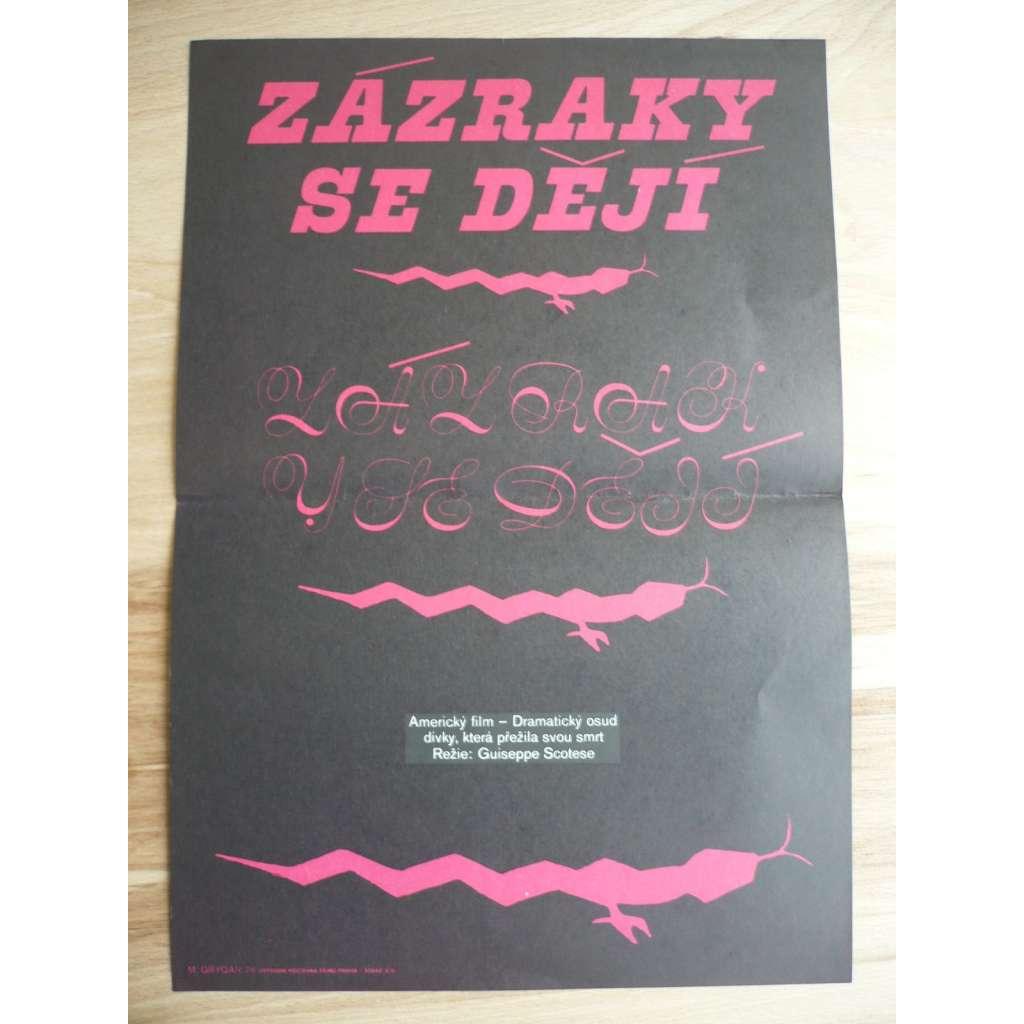 Zázraky se dějí (filmový plakát, film Itálie 1974, režie Giuseppe Maria Scotese, Hrají: Susan Penhaligon, Paul Müller, Graziella Galvani)