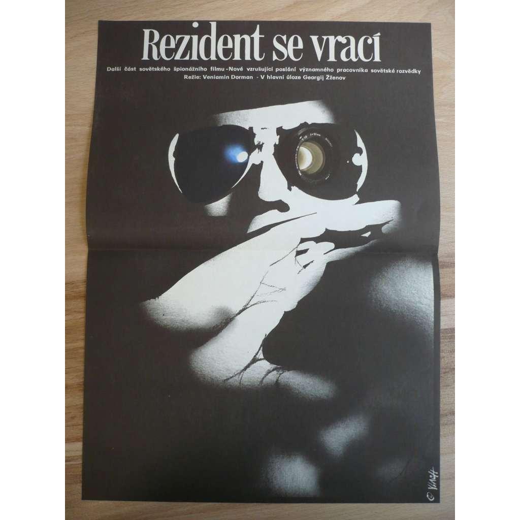 Rezident se vrací (filmový plakát, film SSSR 1982, režie Veniamin Dorman, Hrají: Georgij Žžjonov, Pjotr Veljaminov, Irina Azer)