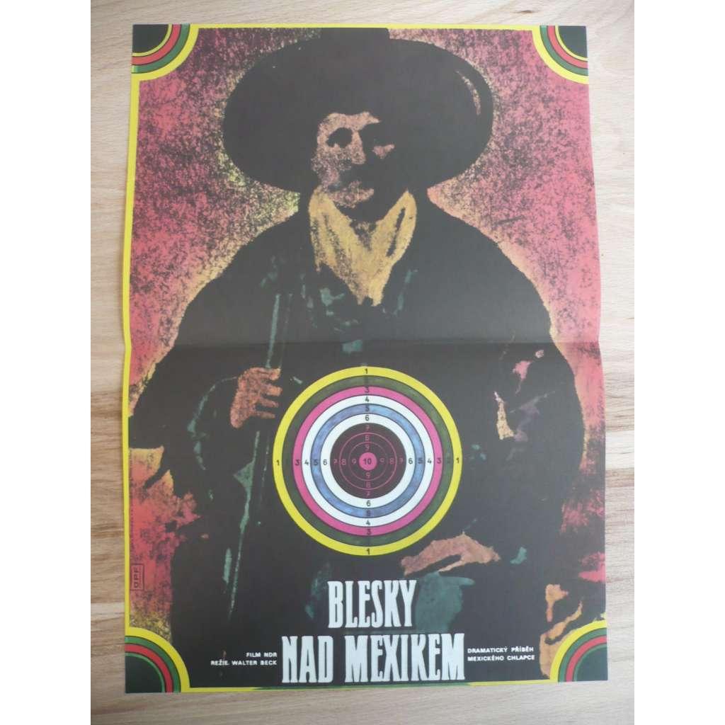 Blesky nad Mexikem (filmový plakát, film NDR 1979, režie Walter Beck, Hrají: Gunnar Helm, Giso Weißbach, Dimitrina Savova)