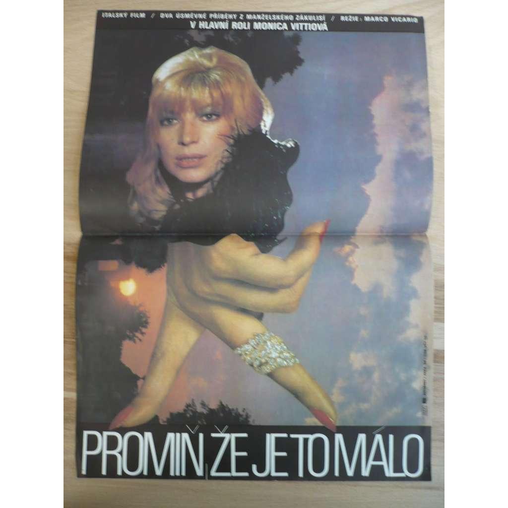 Promiň, že je to málo (filmový plakát, film Itálie 1982, režie Marco Vicario, Hrají: Monica Vitti, Ugo Tognazzi, Diego Abatantuono)