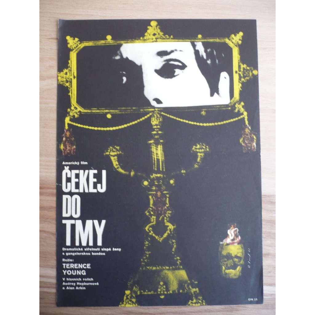 Čekej do tmy (filmový plakát, film USA 1967, režie Terence Young, Hrají: Audrey Hepburn, Alan Arkin, Richard Crenna)