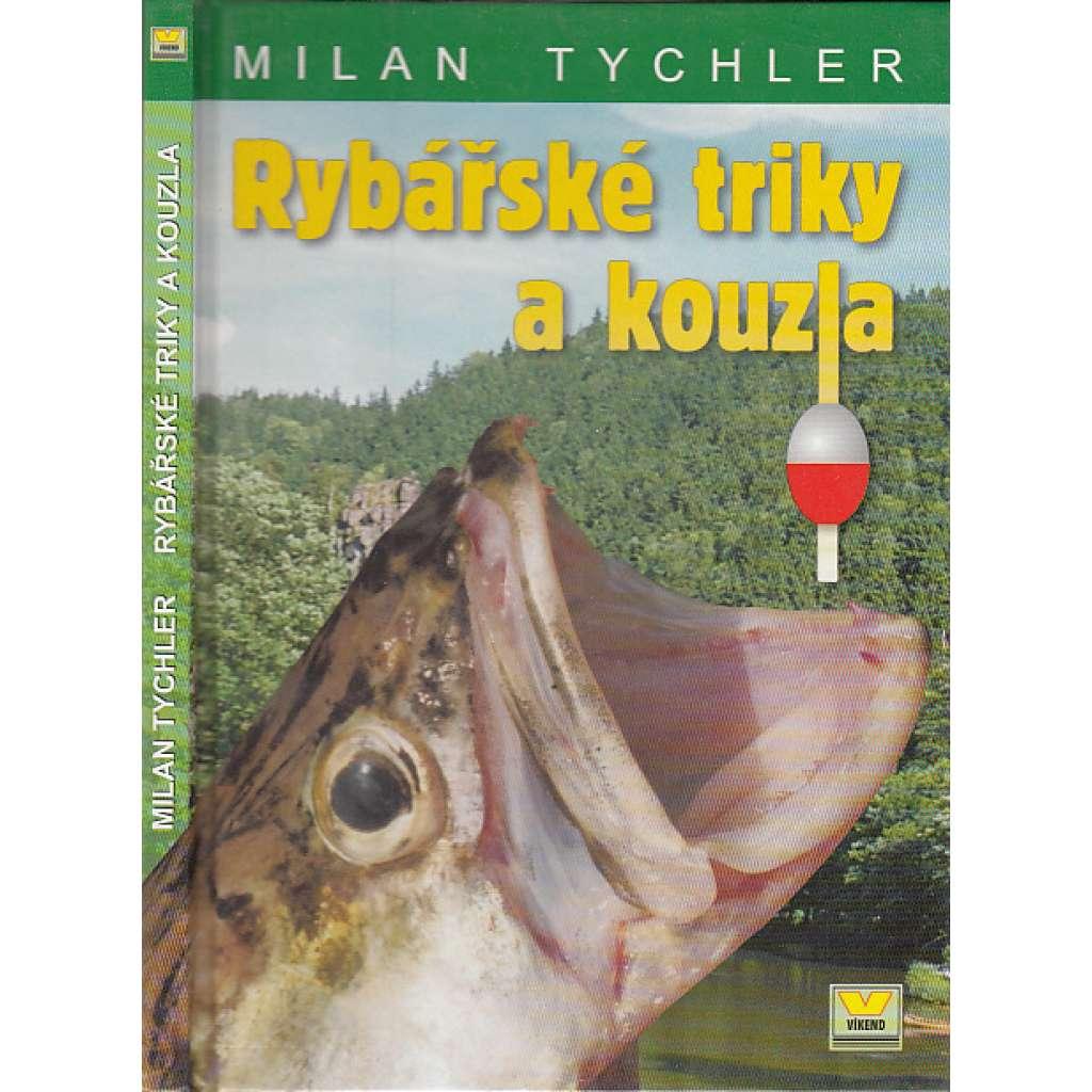 Rybářské triky a rady
