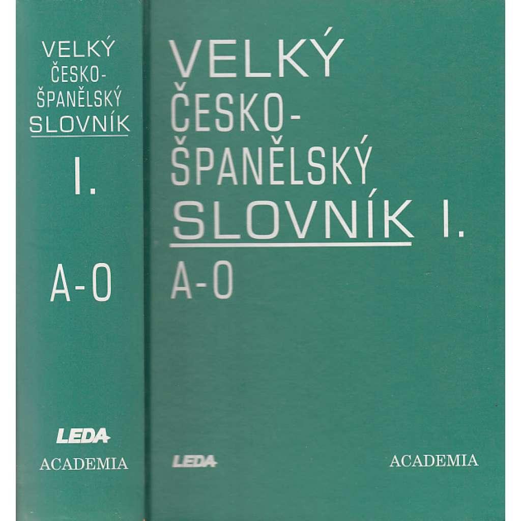 Velký česko-španělský slovník, I. - II. díl