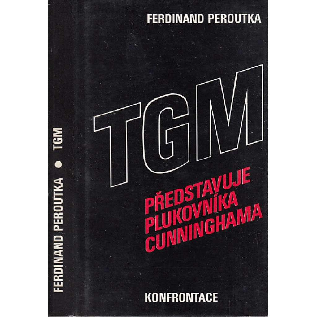 TGM představuje plukovníka Cunninghama (exil)