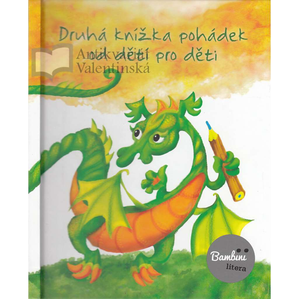 Druhá knížka pohádek od dětí pro děti