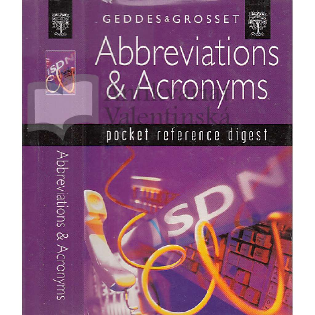 Dictionary of Abbreviations a Acronyms