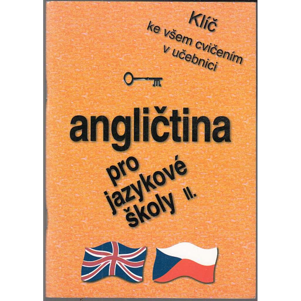 Angličtina pro jazykové školy II. + Klíč