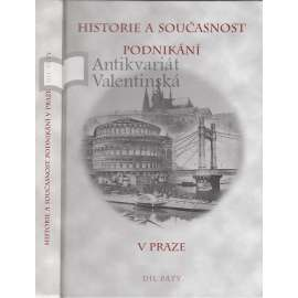 Historie a současnost podnikání v Praze, díl V.
