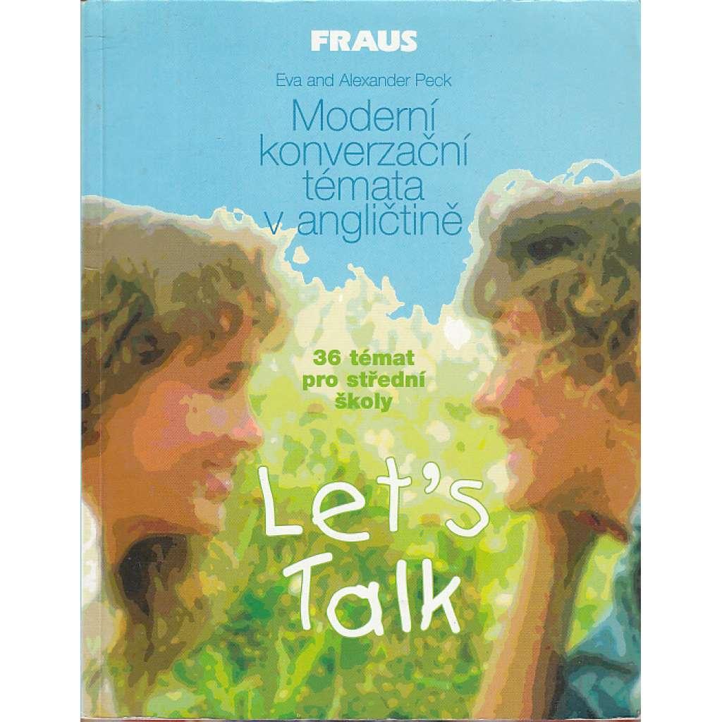 Let's Talk - moderní konverzační témata v angličtině