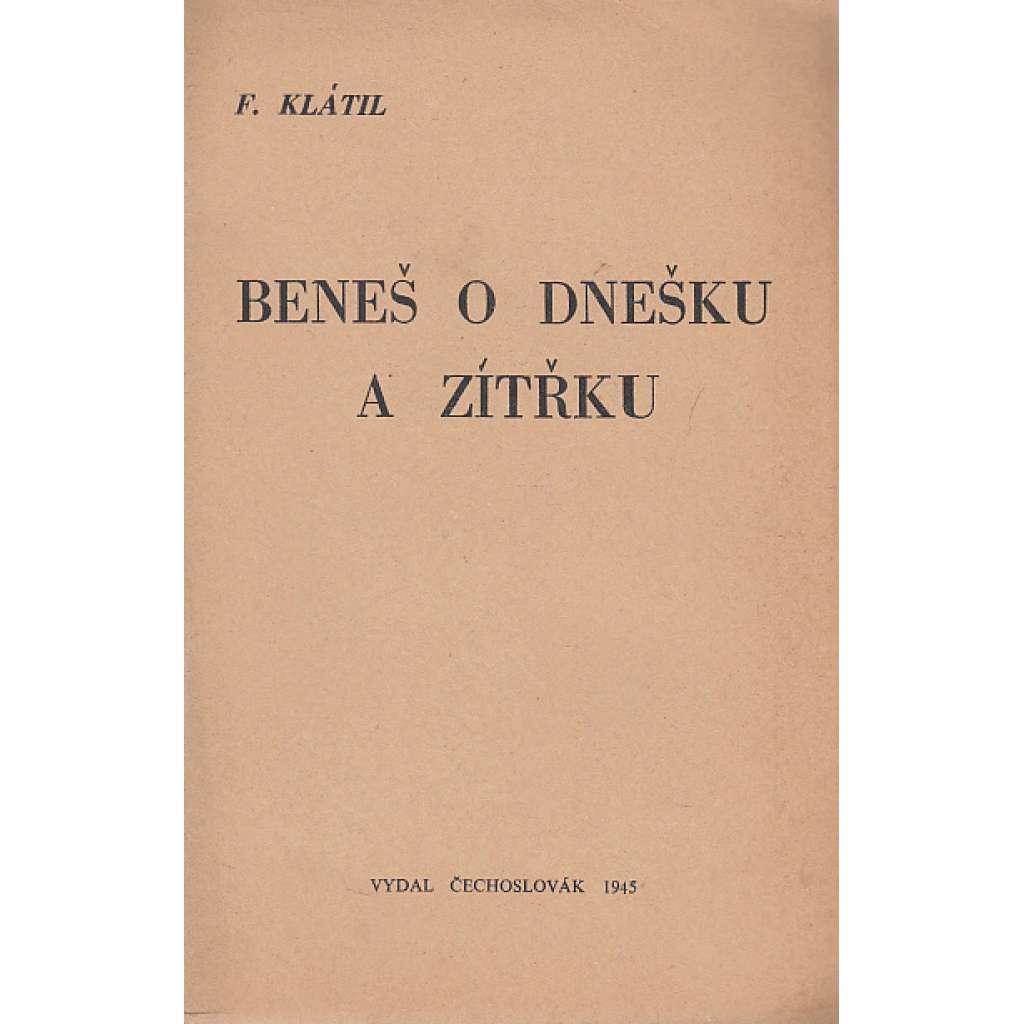 Beneš o dnešku a zítřku (exilové vydání - exil Čechoslovák Londýn)
