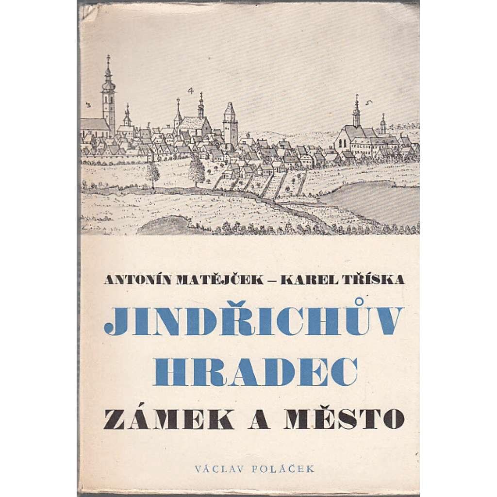 Jindřichův Hradec - Zámek a město
