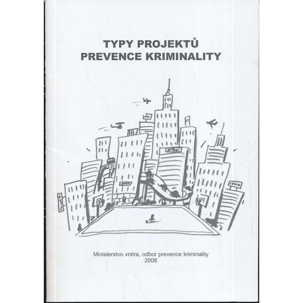 Typy projektů prevence kriminality