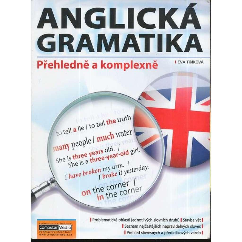 Anglická gramatika. Přehledně a komplexně