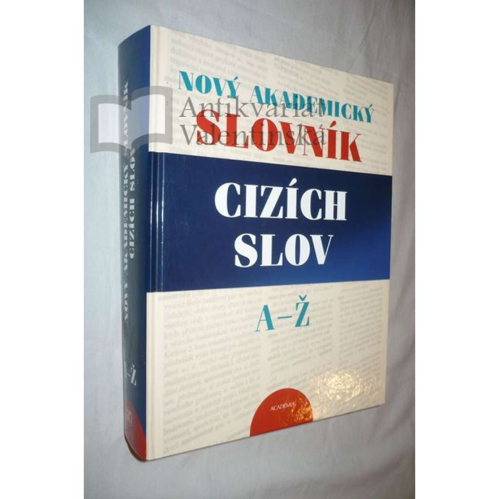 Nový akademický slovník cizích slov A-Ž