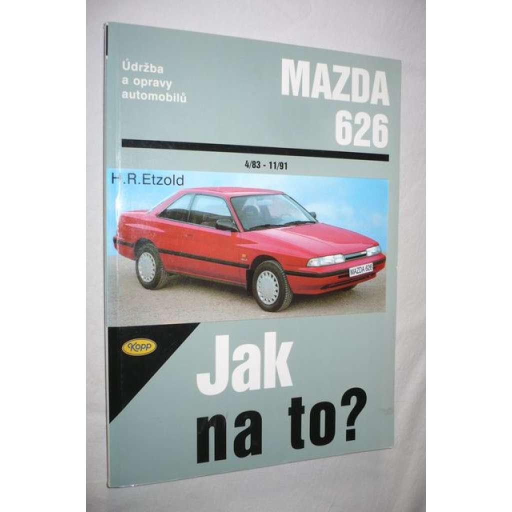 Mazda 626. Jak na to?