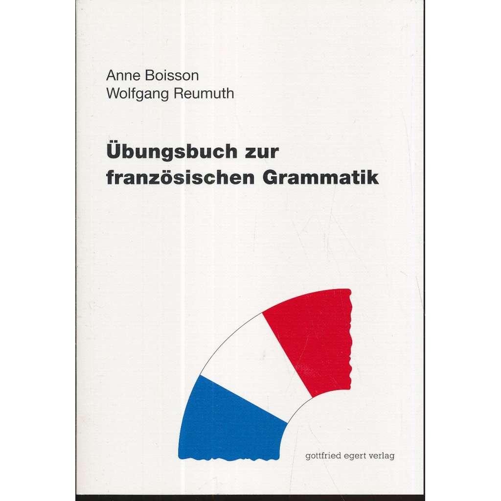 Übungsbuch zur französischen Grammatik