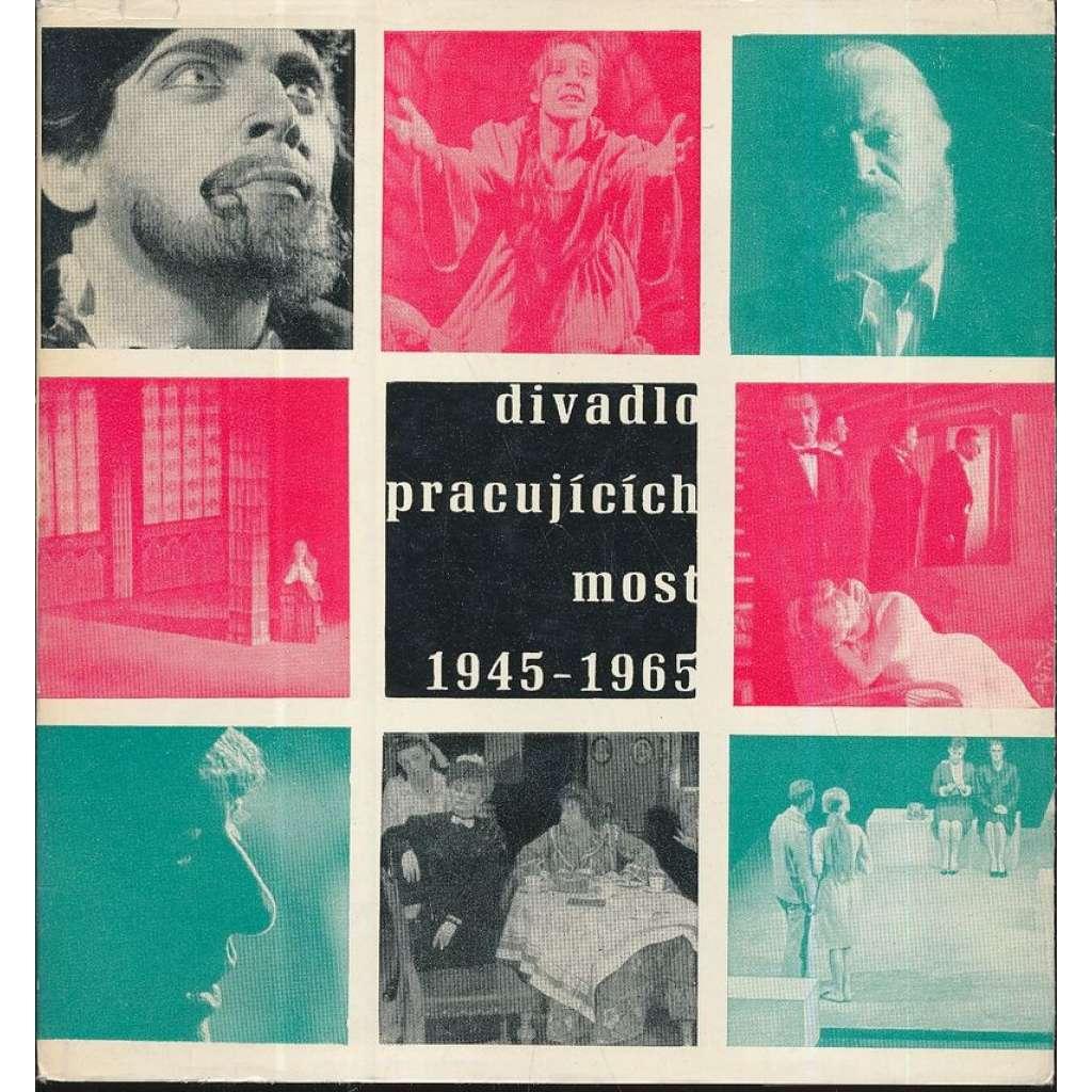 Divadlo pracujících Most 1945-1965
