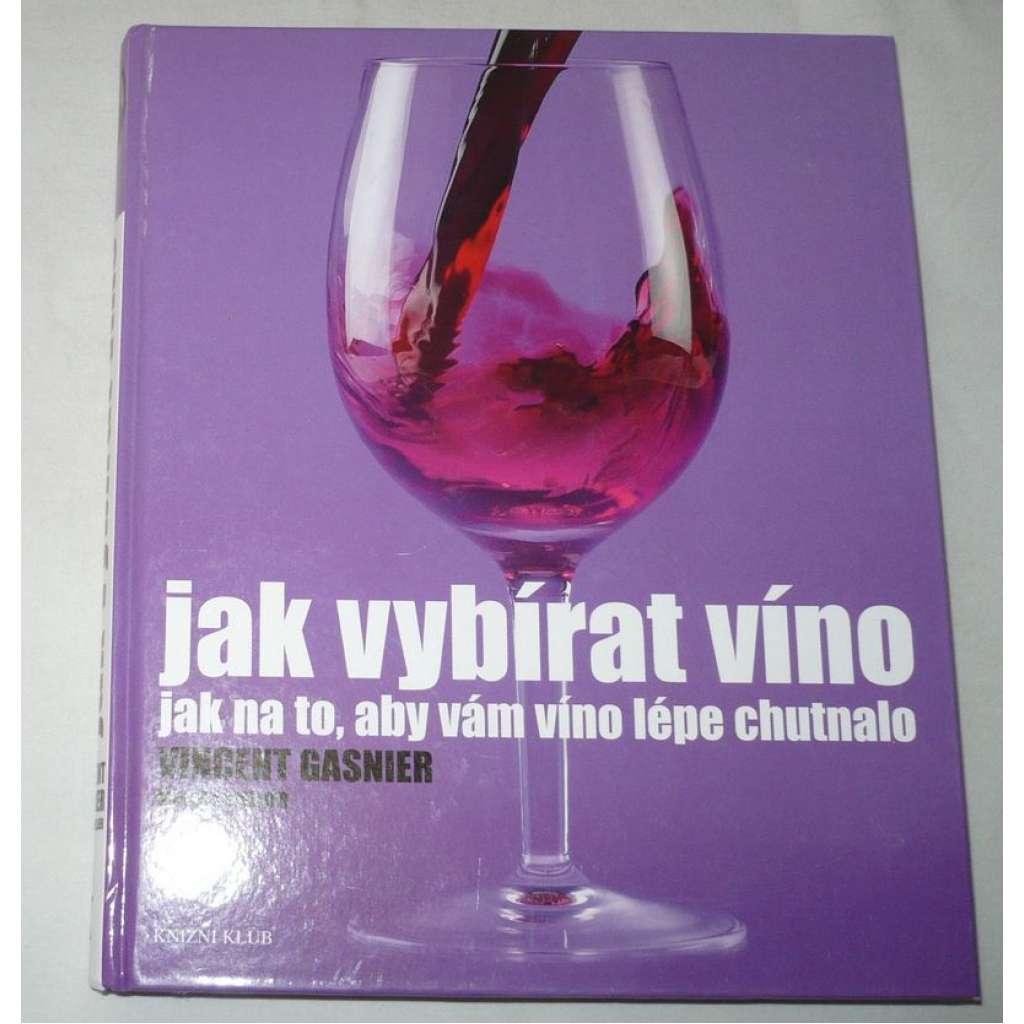 Jak vybírat víno