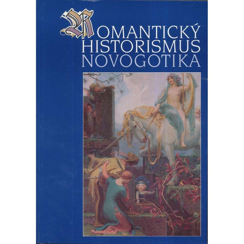 Romantický historismus. Novogotika