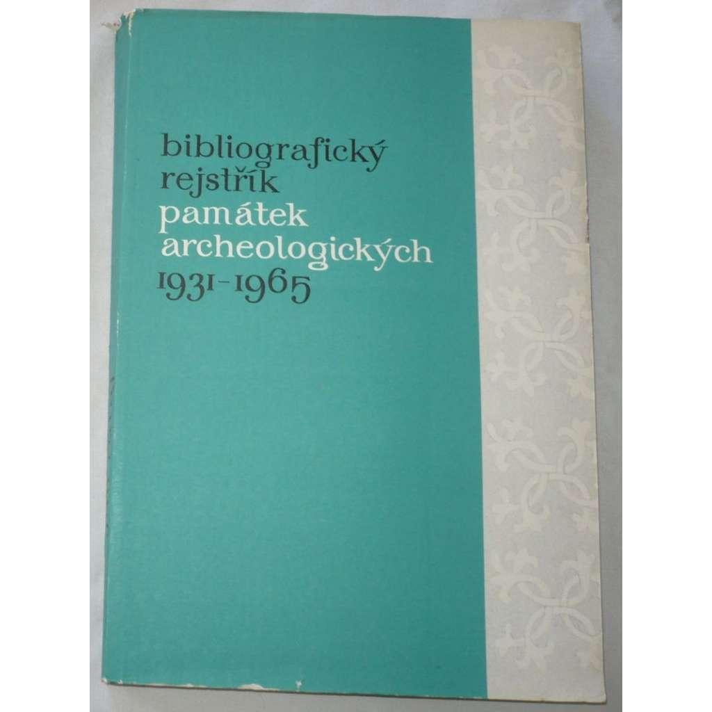 Bibliografický rejstřík památek archeologických 1931-1965