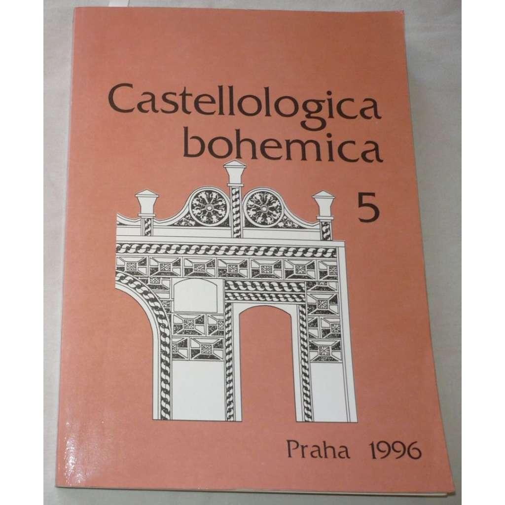Castellologica bohemica 5,1996