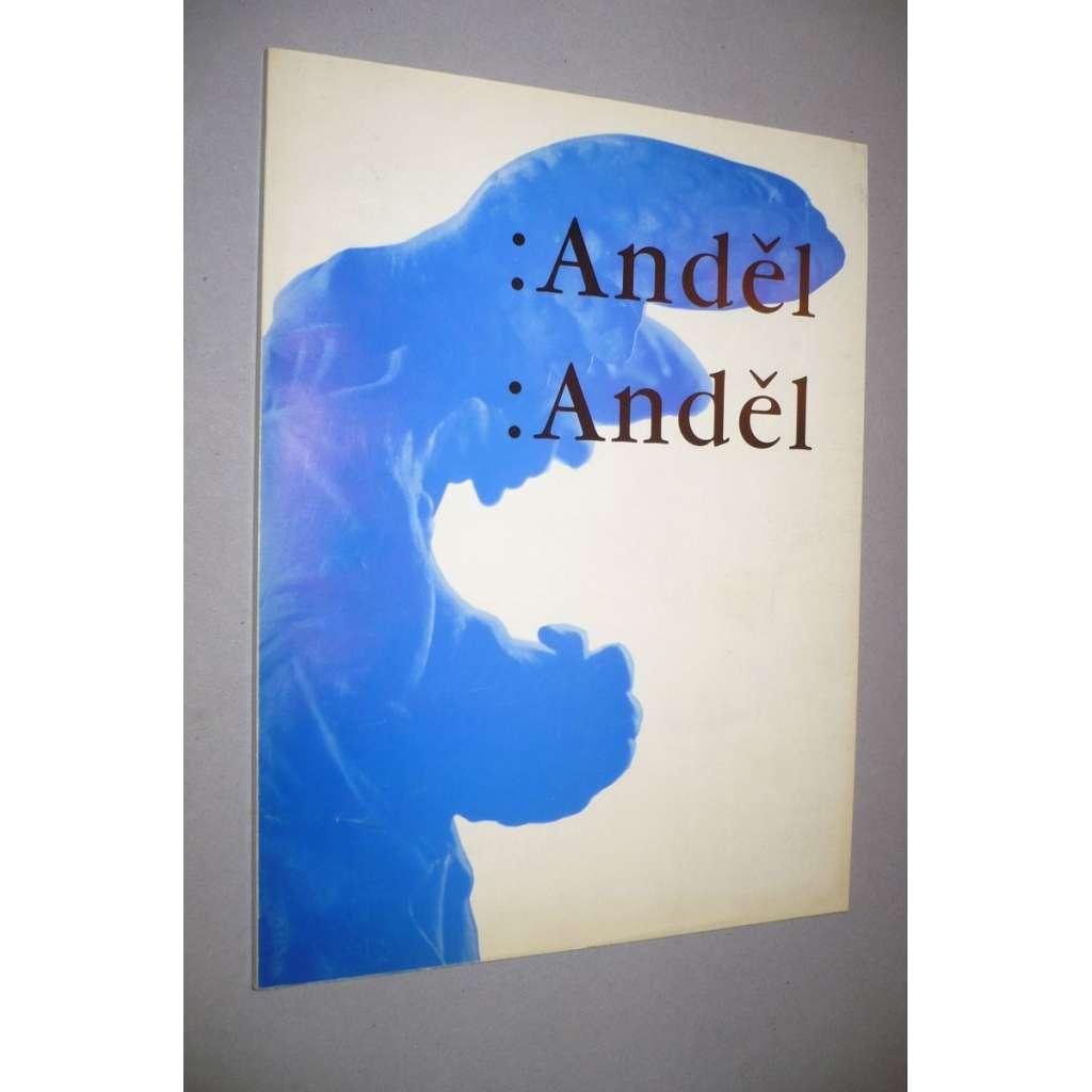 Anděl,  Anděl - Legendy současnosti